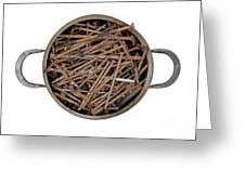 Strong Bouillon - Saucepan Full Of Rusty Nails Greeting Card