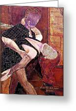 Save The Last Dance For Me Greeting Card