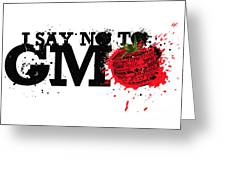 Say No To Gmo Graffiti Print With Tomato And Typography Greeting Card