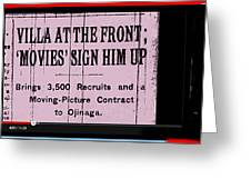 Screen Capture  Newspaper Article  Mutual Film Corporation's  The Life Of General Villa 1914-2013 Greeting Card
