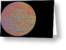 Screen Orb-17 Greeting Card