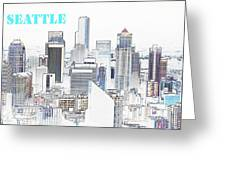 Seattle City With Print Greeting Card