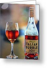 Secco Italian Bubbles Greeting Card by Bill Tiepelman
