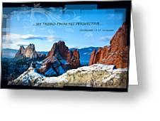 See Things From His Perspective Greeting Card
