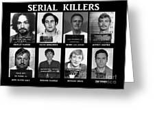 Serial Killers - Public Enemies Greeting Card