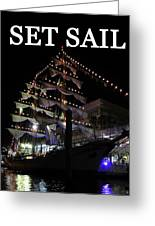 Set Sail Work One Greeting Card