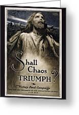 Shall Chaos Triumph - W W 1 - 1919 Greeting Card by Daniel Hagerman
