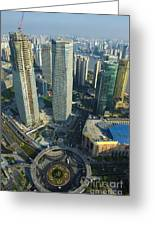 Shanghai From Above Greeting Card