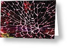 Shattered Windshield H A Greeting Card