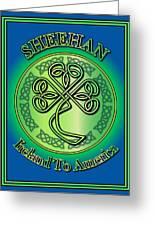 Sheehan Ireland To America Greeting Card