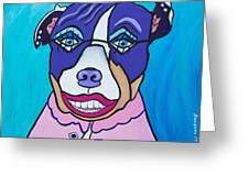 She's A Pit Bull That Wears Lipstick Greeting Card