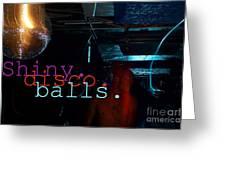 Shiny Disco Balls Greeting Card