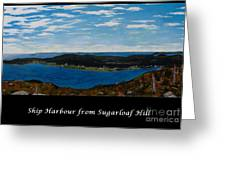 Ship Harbour From Sugarloaf Hill - Historic Town - Atlantic Charter Greeting Card