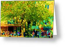 Sidewalk Cafe Rue St Denis Dappled Sunlight Shade Trees Joys Of Montreal City Scene  Carole Spandau Greeting Card