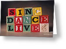 Sing Dance Live Greeting Card