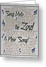 Sing Unto The Lord A New Song Greeting Card