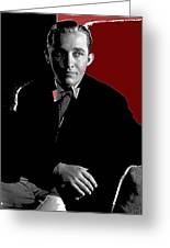 Singer And Actor Bing Crosby Circa 1934-2014 Greeting Card