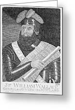 Sir William Wallace (1272?-1305) Greeting Card