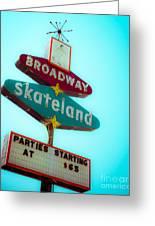 Skateland Greeting Card by Sonja Quintero
