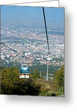 Skopje From The Cablecar Greeting Card