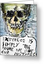 Skull Quoting Oscar Wilde.4 Greeting Card