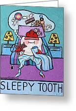 Sleepy Tooth Greeting Card