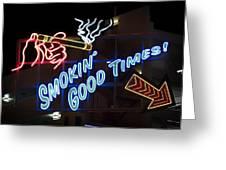 Smokin Good Times In Las Vegas Greeting Card