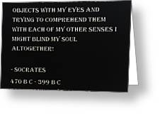 Socrates Quote In Negative Greeting Card