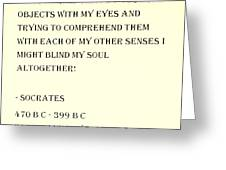 Socrates Quote In Sepia Greeting Card