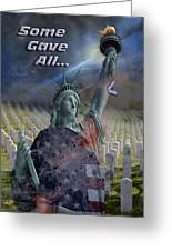 Some Gave All... Greeting Card