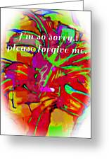 Sorry Please Forgive Me Greeting Card