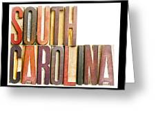 South Carolina Antique Letterpress Printing Blocks Greeting Card