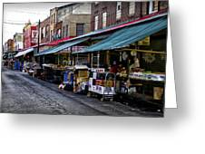 South Philly Italian Market Greeting Card