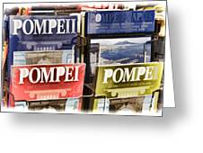 Souvenirs Of Pompei Greeting Card