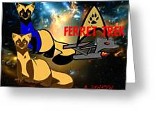Space The Ferret Frontier  Greeting Card