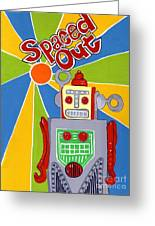 Spaced Out   Toyrobot Greeting Card