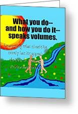 Speaks Volumes Greeting Card