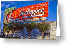 Spend Some Time In Dublin Texas With Dr Pepper Greeting Card
