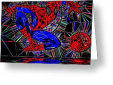 Spider-man Out Of The Web 2 Greeting Card by Saundra Myles