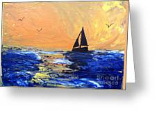 Spirits Rise As The Sails Fill Greeting Card