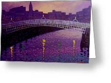Spring Evening Ha Penny Bridge Dublin Greeting Card