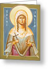 St Julia Of Carthage Greeting Card by Julia Bridget Hayes