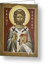 St Robert Greeting Card by Julia Bridget Hayes