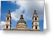 St. Stephen's Basilica Dome And Bell Towers Greeting Card