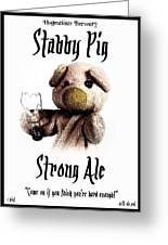 Stabby Pig Strong Ale Greeting Card