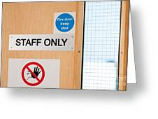 Staff Only Signs At Laboratory Greeting Card