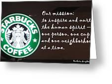 Starbucks Mission Greeting Card