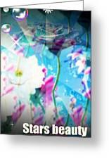 Stars Beauty Flowers Greeting Card