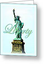 Statue Of Liberty Greeting Card by The Creative Minds Art and Photography