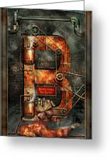 Steampunk - Alphabet - B Is For Belts Greeting Card